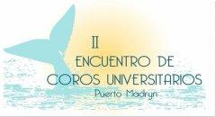 """""""II encuentro de coros universitarios en Puerto Madryn"""""""