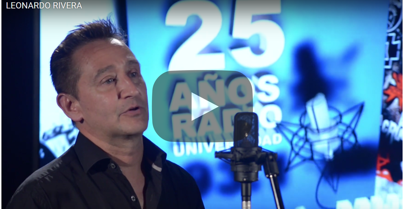 Radio Universidad 25 años - Leonardo Rivera